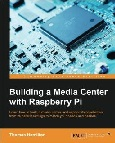 Building a Media Center with Raspberry Pi